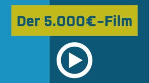 Filmwissen, die Dritte – Der 5.000€-Film
